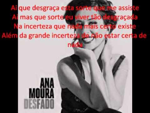Ana Moura - Desfado - Letra/lyrics