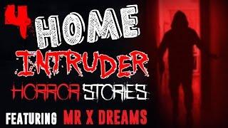Video 4 Home Intruder Horror Stories (Feat. Mr. X Dreams) #2 download MP3, 3GP, MP4, WEBM, AVI, FLV Agustus 2017