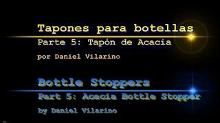 Bottle Stoppers, Tapones Part 5 Parte 5