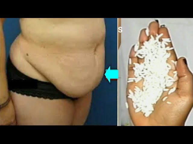 RUB RICE ON YOUR BELLY AT NIGHT REMOVE BELLY FAT OVERNIGHT  NO STRESS