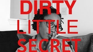 TAG: DIRTY LITTLE SECRET (ssshhh)!!!!!