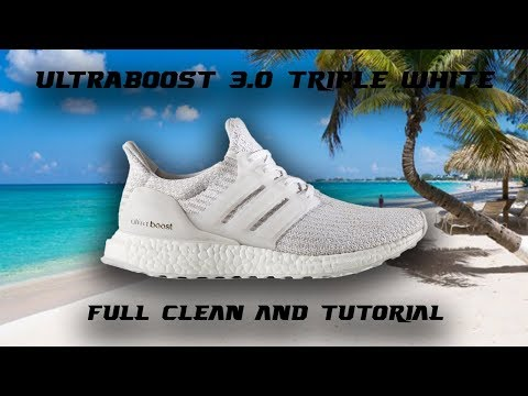 Ultraboost 3.0 Triple White Cleaning - Tutorial W/ Household Items