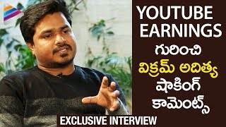 Vikram Aditya Reveals FACTS about his Youtube Earnings | Vikram Aditya Interview | Telugu FilmNagar