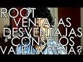 Root-Ventajas, Desventajas, Consejos, Vale La Pena?