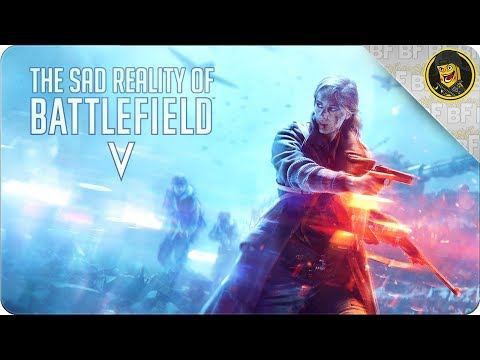 The Sad Reality of Battlefield battlefield 5