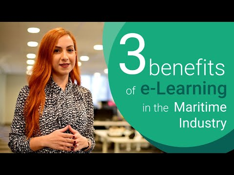 e-Learning in the Maritime Industry: 3 benefits for Training Managers