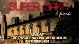 SUPER SAKO & FRIENDS CONCERT - OCTOBER 9th - (818) 265-0506