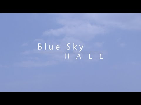 Hale - Blue Sky (Official Lyric Video)