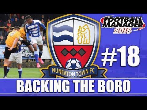 Backing the Boro FM18 | NUNEATON | Part 18 | STOCKPORT & BOSTON | Football Manager 2018