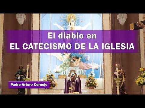 El diablo en el CATECISMO DE LA IGLESIA - Padre Arturo Cornejo