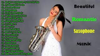 The Very Best Of Beautiful Romantic Saxophone Love Songs - Best Saxophone instrumental love songs