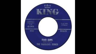 Fabulous Denos - Bad Girl
