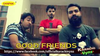 Good Friends vs Best Friends By Karachi Vynz Official
