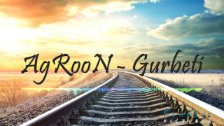 AgRooN - Gurbeti (2016)