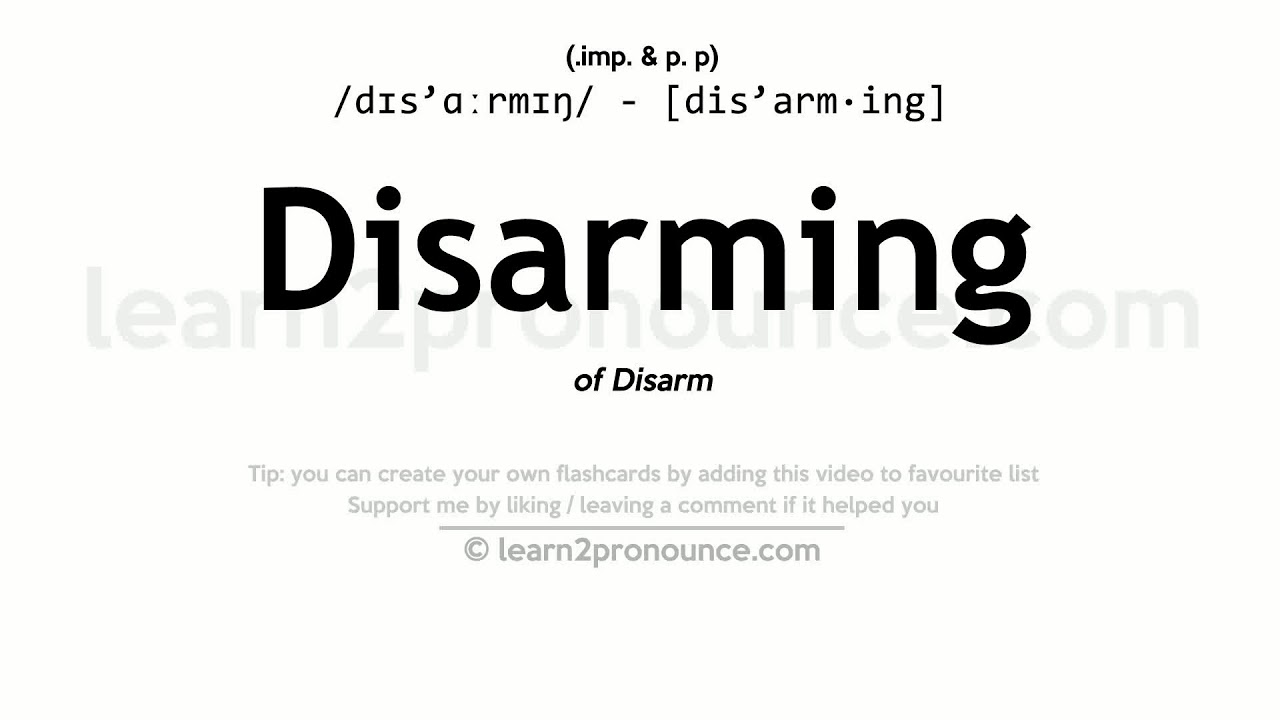 Disarming Pronunciation And Definition