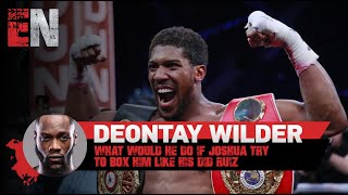 Deontay Wilder Calls Out Joshua Did Not Like The Way Joshua Faced Ruiz In Rematch EsNews Boxing