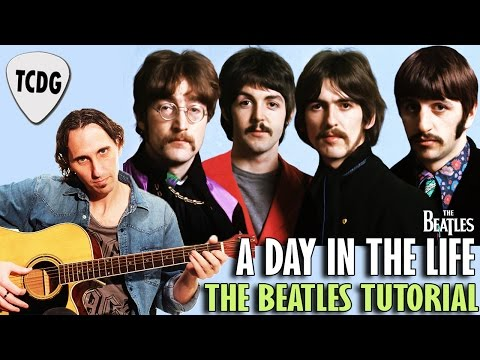 Como Tocar A Day In The Life En Guitarra Acústica (The Beatles) | Tutorial Fácil TCDG