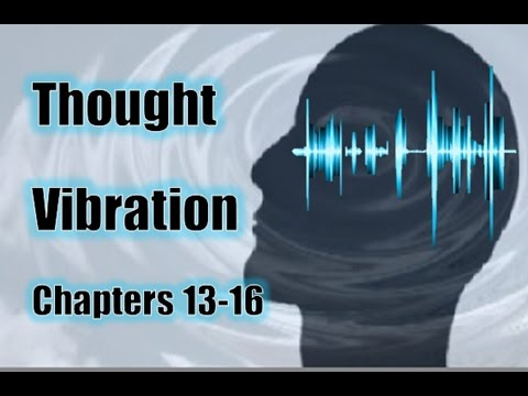 Thought Vibration The Law of Attraction in the Thought World - The Attractive Power