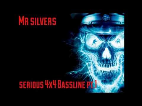 Serious 4x4 Bassline pt.1 - Mr Silvers