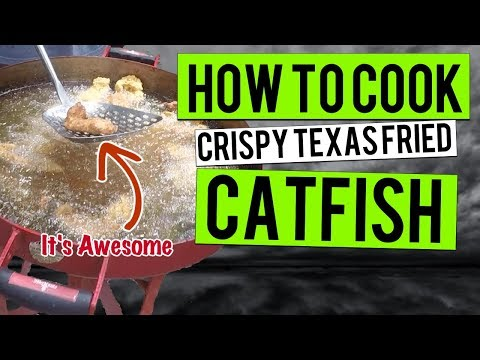 How To Cook Catfish - Crispy Fried Catfish Fish Fry, Texas Style