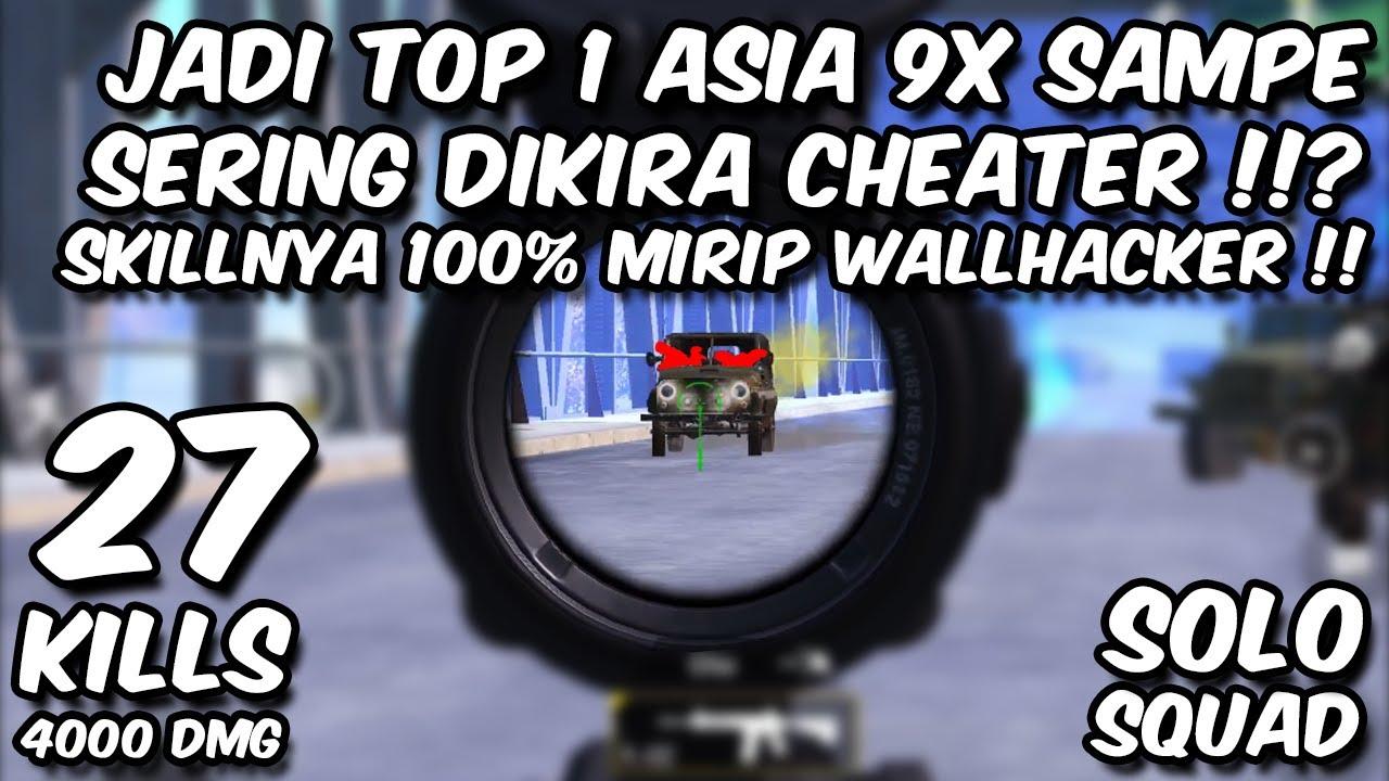 INI SKILLNYA 100% MIRIP WALLHACKER !!?? MANTAN TOP 1 GLOBAL ASIA 9 KALI HARUS DIBANNED TENCENT !!??