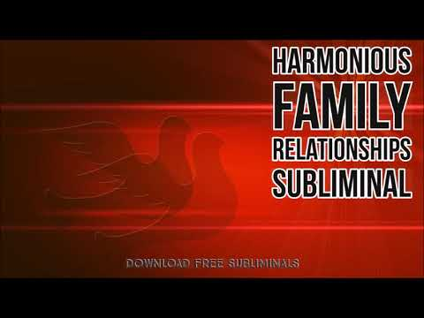 Harmonious Happy Family Relationships - Subliminal Audio