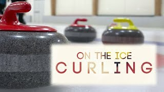 On The Ice: Curling 101