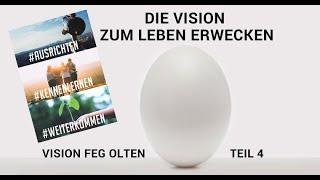 [42] Unsere Vision Teil 4 - Sebastian Würth (FEG Olten)