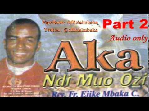 Download Aka Ndi Muo Ozi (Hands of the Holy Spirit) Part 2 - Father Mbaka