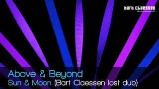 Above & Beyond - Sun & Moon (Bart Claessen lost dub) [BBC Radio 1 Essential Mix]