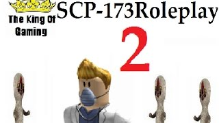 Roblox: Site 61 SCP 173 ROLEPLAY #2