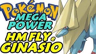 Pokémon Mega Power (Detonado - Parte 24) - HM Fly e Ginásio Elétrico