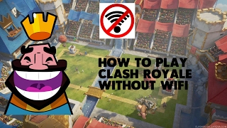 How to Play Clash Royale Without WiFi|Offline Clash Royale(Check the Description)