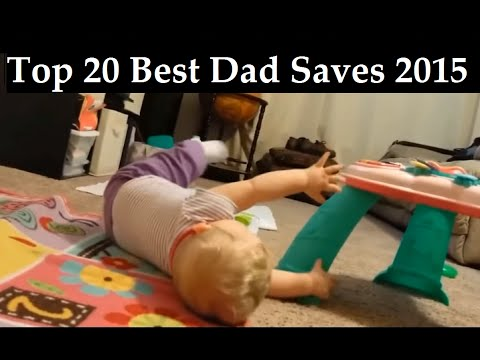 BEST DAD SAVES COMPILATION 2015