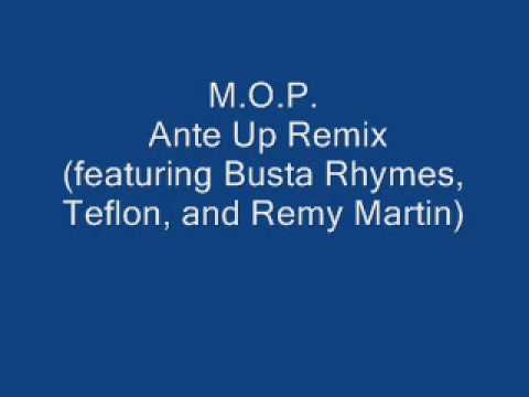 MOP  Ante Up Remix featuring Busta Rhymes, Teflon, and Remy Martin