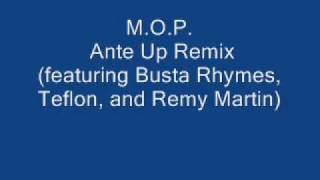 Baixar - M O P Ante Up Remix Featuring Busta Rhymes Teflon And Remy Martin Grátis