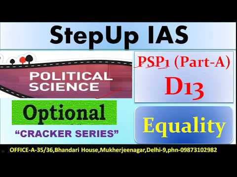 Political Science optional PSP1 (Part-A) D13 - Equality (Lecture: 1)