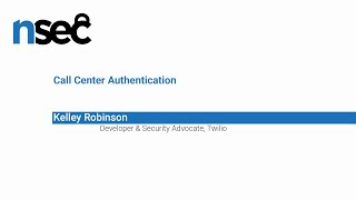 NorthSec 2019 – Kelley Robinson – Call Center Authentication