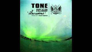 """Tone ft. Kurt Allen & DJ Theory - """"Dreams"""" - Mystika Music"""