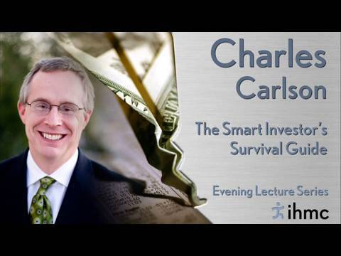 Charles Carlson: The Smart Investors Survival Guide