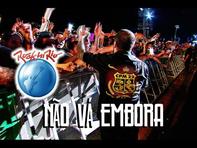 cpm-22-nao-va-embora-ao-vivo-no-rock-in-rio-mza-music