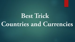 Best Trick To Remember Countries & Currency