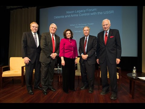 Nixon Legacy Forum: Détente and Arms Control with the USSR