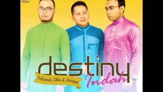 DESTINY Bersama Rindu