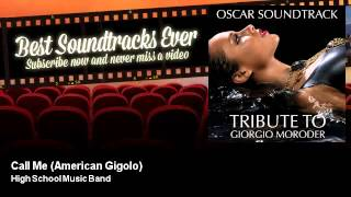 High School Music Band - Call Me - American Gigolo - Best Soundtracks Ever
