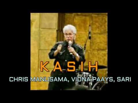 CHRIS MANUSAMA FT VIONA PAAYS & SARI - KASIH