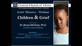 Grief Ministry: Children & Grief Webinar