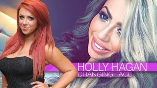 Geordie Shore's Holly Hagan's Changing Face