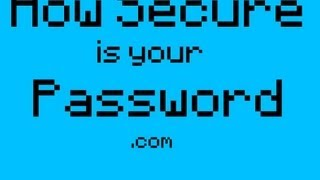 Internet | How Secure is my Password???