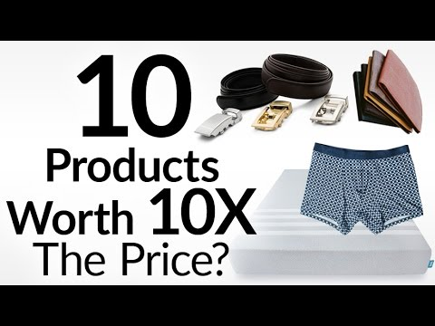 10 Products Worth 10X The Price | Best Luxury Brands Worth Every Penny | Leesa | Tani | Anson Belt